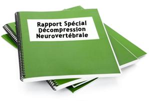 Rapport Spécial: décompression neurovertébrale